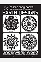 Earth Design: Underwater World: Black and White Book for a Newborn Baby and the Whole Family: UNDERWATER WORLD - Black and White Book for a Newborn ... the Whole Family: UNDERWATER WORLD: Volume 2 Paperback