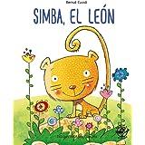 Simba, el león: En letra MAYÚSCULA y de imprenta: libros para niños de 5 y 6 años (Aprender a leer en letra MAYÚSCULA e impre