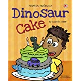 Martin Makes a Dinosaur Cake (Red Beetle Children's Picture Books Ages 3-8)