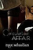 A Calculated Affair (A Wife-Sharing Romance) (English Edition)