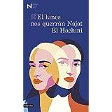 El lunes nos querrán: Premio Nadal de Novela 2021 (Áncora & Delfín) (Spanish Edition)