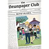 The Newspaper Club: The Cubs Get the Scoop: 1 (The Newspaper Club Series, 1)