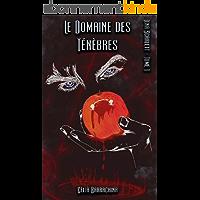 Le Domaine des Ténèbres (Lena Scarlett t. 1)