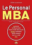 Le personal MBA: La bible du business pour faire décoller votre carrière sans passer par la case MBA (Zen business)
