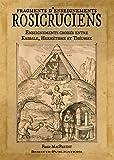 Fragments d'Enseignements Rosicruciens, Enseignements Croisés Entre Kabbale, Hermetisme Theurgie