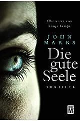 Die gute Seele (German Edition) Kindle Edition