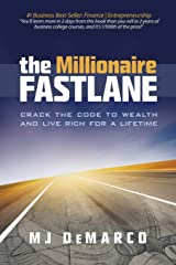 The Millionaire Fastlane: Crack the Code to Wealth and Live Rich for a Lifetime! Paperback