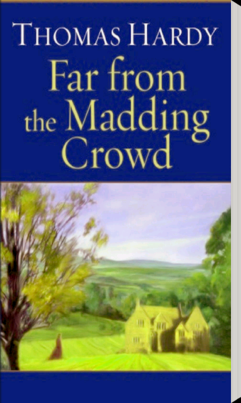 far from the madding crowd thomas hardy essay Adapting a novel with a plot as unwieldy as that of thomas hardy's far from the madding crowd (1874) for the screen requires compromise: the film must either remove a number of scenes that appear in the novel or squeeze as many scenes as possible into a watchable span of time.