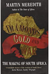 Diamonds, Gold and War: The Making of South Africa Paperback