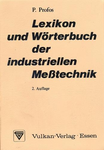 Lexikon und Wörterbuch der industriellen Messtechnik: Deutsch-Englisch-Französisch