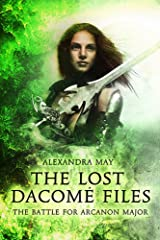 The Battle for Arcanon Major (The Lost Dacomé Files Book 1) Kindle Edition