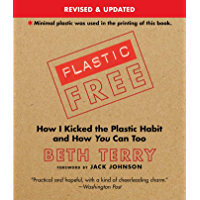Plastic-Free: How I Kicked the Plastic Habit and How You Can Too (English Edition)
