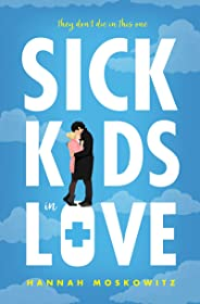 Sick Kids In Love