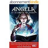 Angela et le Chiffre des Anges: Livre I : Genesis