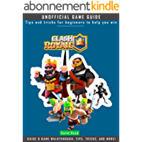 Clash Royale: Tips and tricks for beginners to help you win (English Edition)