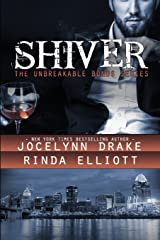 Shiver: Volume 1 (Unbreakable Bonds Series) Paperback
