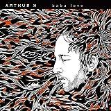 Baba love | Arthur H