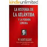 LA HISTORIA DE LA ATLÁNTIDA Y LA PERDIDA LEMURIA (Biblioteca Esotérica nº 503)