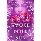 Smoke in the Sun (Flame in the Mist)