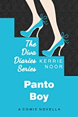 Panto Boy: Pantomime is the language of Comedy (Diva Diaries Book 2) Kindle Edition