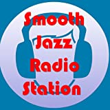 Top 25 Smooth Jazz Music Radio Stations