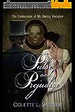 Pulse and Prejudice: The Confession of Mr Darcy, Vampire (English Edition)