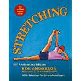 Stretching: The 40th Anniversary Edition. Stretches for the Digital World.