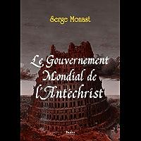 Le Gouvernement Mondial de l'Antéchrist