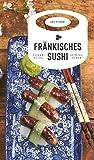 Fränkisches Sushi (Frankenkrimi)