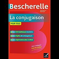 Bescherelle La conjugaison pour tous (Grand public)