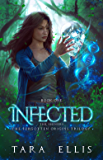 Infected: The Shiners (Forgotten Origins Trilogy Book 1) (English Edition)