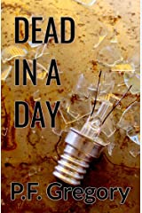 Dead In A Day Kindle Edition