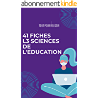 41 Fiches L3 Sciences de l'éducation: Tout pour réussir sa licence