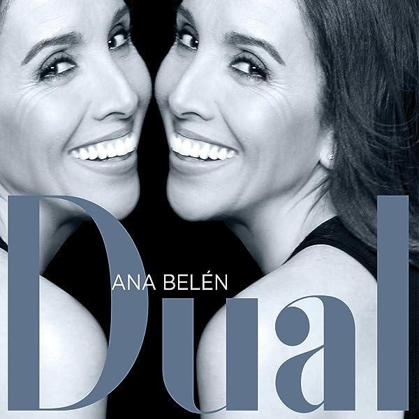 Dual de Ana Belén en Amazon Music - Amazon.es