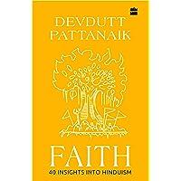 Faith: 40 Insights into Hinduism