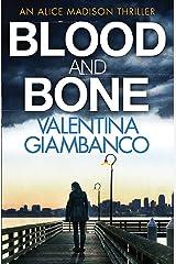 Blood and Bone (Detective Alice Madison) Paperback