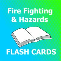 Fire Fighting & Hazards Flashcards 2018 Ed