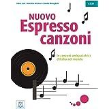 Espresso Nuovo Canzoni: Canzoni A1-B1