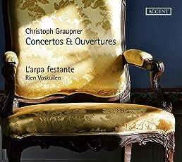 Christoph Graupner - Concertos & Ouvertures