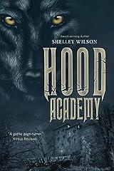 Hood Academy Paperback