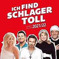 Ich find Schlager toll - Herbst/Winter 2021/22