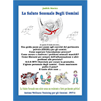 La Salute Sessuale Degli Uomini: Come usare i muscoli del pavimento pelvico nelle attività quotidiane? (Intimo Wellness…