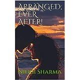 Arranged; Ever After!