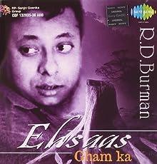 Ehsaas Gham Ka - R. D. Burman