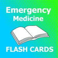 Emergency Medicine Flashcards 2018 Ed