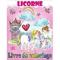 Licorne Livre de coloriage: pour les enfants de 4 à 9 ans