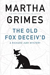 The Old Fox Deceiv'd (The Richard Jury Mysteries) Kindle Edition
