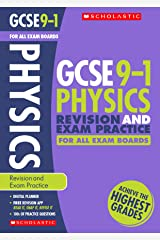 GCSE Physics Revision Guide and Practice Book for All Boards. Perfect for Home Learning and includes a free revision app (Scholastic GCSE Grades 9-1 Revision and Practice) Paperback