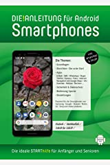 DIE ANLEITUNG für Smartphones mit Android 8/9 - Speziell für Einsteiger und Senioren Broschiert