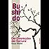 Bushido - Der Ehrenkodex der Samurai